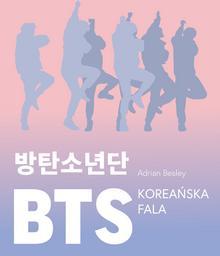 BTS. Koreańska fala