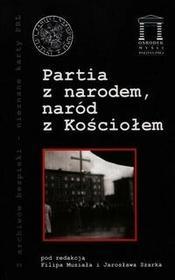 Partia z narodem naród z kościołem - Księgarnia Akademicka Kraków