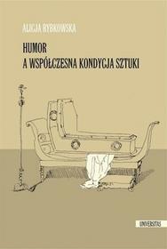 Universitas Humor a współczesna kondycja sztuki - Rybkowska Alicja