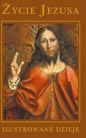 Buchmann / GW Foksal praca zbiorowa Życie Jezusa. Ilustrowane dzieje