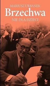 Iskry Brzechwa nie dla dzieci - Mariusz Urbanek