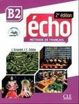 Echo B2 Methode de Francais + CD - Pecheur J.. Girardet J.