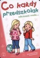 Co każdy przedszkolak odczuwać może Dorota Krassowska