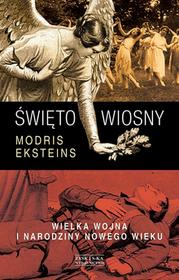 Zysk i S-ka Święto wiosny - Eksteins Modris