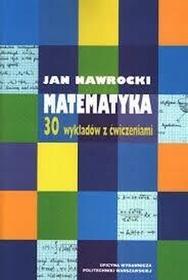 Politechnika WarszawskaMatematyka 30 wykładów z ćwiczeniami.