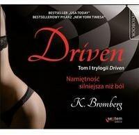 Helion Driven Namiętność silniejsza niż ból - K. Bromberg