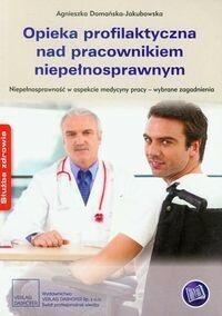 Opieka profilaktyczna nad pracownikiem niepełnosprawnym - Agnieszka Domańska-Jakubowska