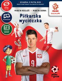Papilon PZPN Piłka w grze Piłkarska wycieczka + DVD - Marcin Rosłoń, Dorna Marcin