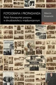 Universitas Krzanicki Marcin Fotografia i propaganda
