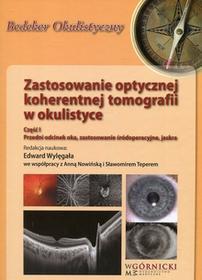 Zastosowanie optycznej koherentnej tomografii w okulistyce Część 1 / wysyłka w 24h