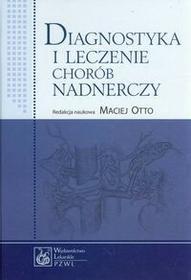 Wydawnictwo Lekarskie PZWL Diagnostyka i leczenie chorób nadnerczy - Wydawnictwo Lekarskie PZWL
