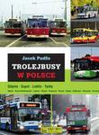 Księży Młyn Jacek Pudło Trolejbusy w Polsce