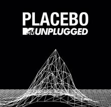 MTV Unplugged Deluxe Limited Edition Placebo