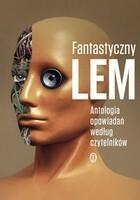 Fantastyczny Lem Stanisław Lem
