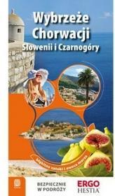 Wybrzeże Chorwacji Słowenii i Czarnogóry Błękitne zatoki i owoce morza Helion
