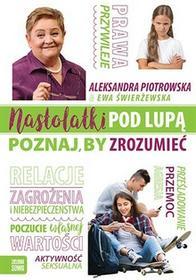 Zielona Sowa Nastolatki pod lupą. Poznaj, by zrozumieć - Aleksandra Piotrowska, Ewa Świerżewska