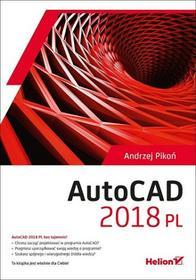 Andrzej Pikoń AutoCAD 2018 PL - dostępny od ręki, natychmiastowa wysyłka