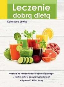 SBM Leczenie dobrą dietą - Lewko Katarzyna