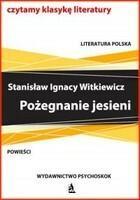 Pożegnanie jesieni Stanisław Ignacy Witkiewicz