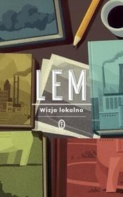 Wydawnictwo Literackie Wizja lokalna - Stanisław Lem