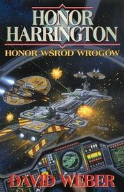 Rebis David Weber Honor Harrington. Honor wśród wrogów