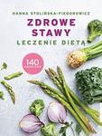 Hanna Stolińska-Fiedorowicz Zdrowe stawy Leczenie dietą e-book)