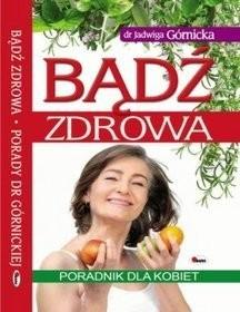 AWM Bądź zdrowa - Jadwiga Górnicka