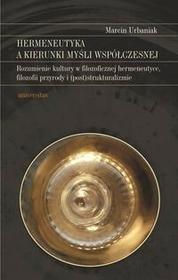 Universitas Hermeneutyka a kierunki myśli współczesnej - Marcin Urbaniak