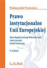 Prawo instytucjonalne Unii Europejskiej - C.H. Beck