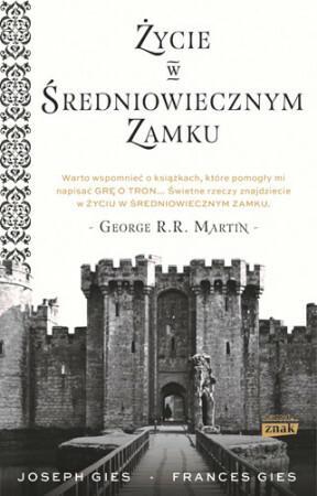 Znak Życie w średniowiecznym zamku - Francis Gies