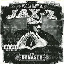 The Dynasty Roc la Familia Jay-Z