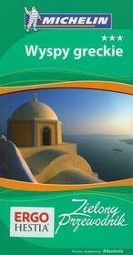 Bezdroża Wyspy greckie. Zielony Przewodnik. Wydanie 1 - Helion, Bezdroża