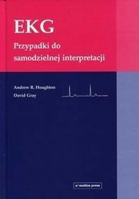 Alfa-Medica Press Andrew R. Houghton, David Gray EKG. Przypadki do samodzielnej interpretacji