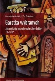 Wydawnictwo Uniwersytetu Jagiellońskiego Botticini Maristella, Eckstein Zvi Garstka wybranych