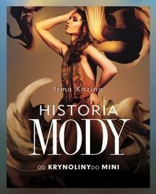 Historia mody. Od krynoliny do mini