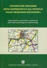 R Kozlowski Strategiczne znaczenie dróg ekspresowych / wysyłka w 24h
