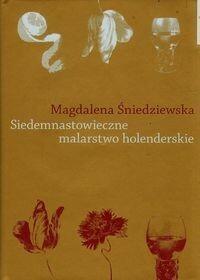 Wydawnictwo Naukowe UMK Siedemnastowieczne malarstwo holenderskie - Śniedziewska Magdalena