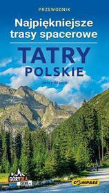 Wydawnictwo Compass Tatry polskie. Najpiękniejsze trasy spacerowe Jerzy Macioł