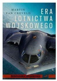 Instytut Wydawniczy Erica Era lotnictwa wojskowego - Creveld Martin