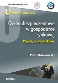 Poltext Piotr Manikowski Cykle ubezpieczeniowe w gospodarce rynkowej
