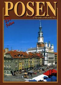 Poznań i okolice 200 fotografii wersja niemiecka Praca zbiorowa