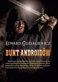 Bunt androidów Edward Guziakiewicz MOBI)