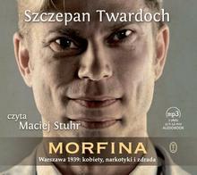 Wydawnictwo Literackie Morfina (audiobook CD) - Szczepan Twardoch