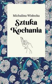 Agora Sztuka kochania - Michalina Wisłocka
