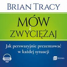 MT Biznes Mów i zwyciężaj - Brian Tracy