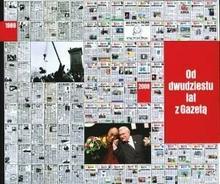 Od dwudziestu lat z Gazetą