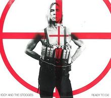 Iggy Pop & The Stooges Ready To Die Digipack)