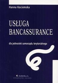 Usługa bancassurance dla jednostek samorządu terytorialnego - Hanna Kociemska