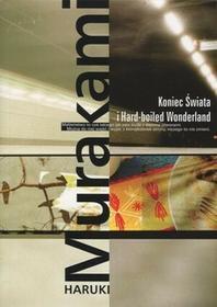 Muza Koniec świata i Hard-boiled Wonderland - Haruki Murakami