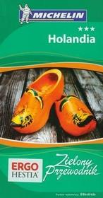 Bezdroża Holandia. Zielony Przewodnik. Wydanie 1 - Helion, Bezdroża
